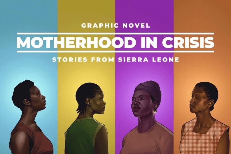 Motherhood in Crisis in Sierra Leone
