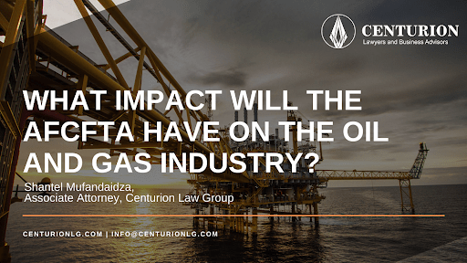 What impact will the AfCFTA have on the oil and gas industry?